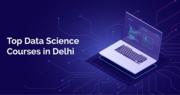 Data Science Course in Delhi | Top Data Science Training Institute in